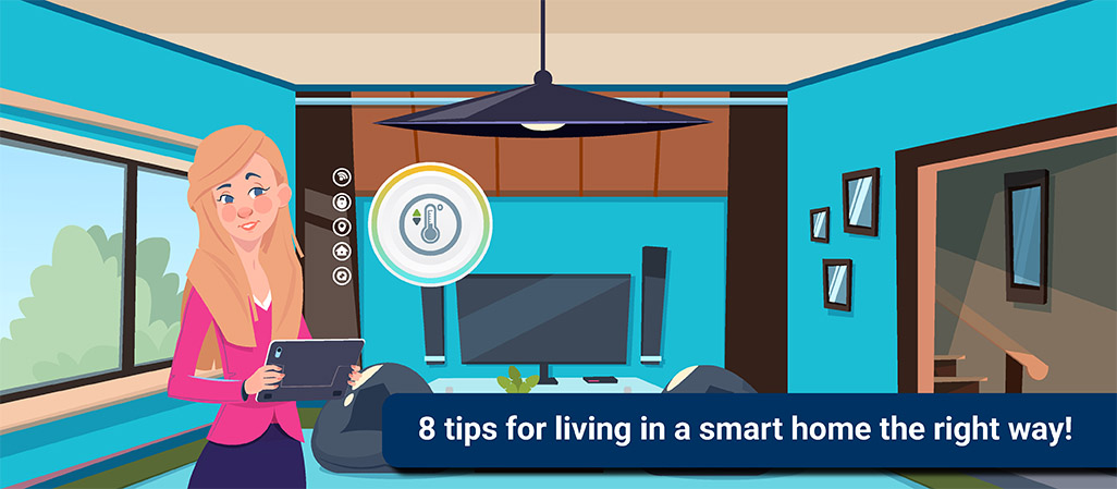 8 tips to live in a smart home